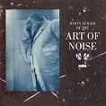Art of Noise - Who's Afraid of the Art of Noise (Download)