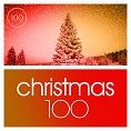 Various - 100 Christmas Classics (Playlist)