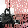 Barbara Dickson - Don�t Think Twice It�s All Right (Download)