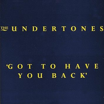 The Undertones - Got To Have You Back (Download) - Download