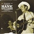 Hank Williams - The Essential Hank Williams - Hillbilly Legend (Download)