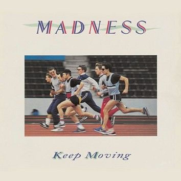 Madness - Keep Moving (Download) - Download