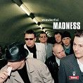 Madness - Wonderful (Download)