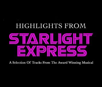 Various - Highlights from Starlight Express (Download) - Download