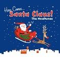 The Noeltunes - Here Comes Santa Claus (Download)