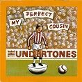 The Undertones - My Perfect Cousin (Download) - Download