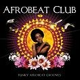 Various - Casa Paradiso Presents Afrobeat Club (Download)