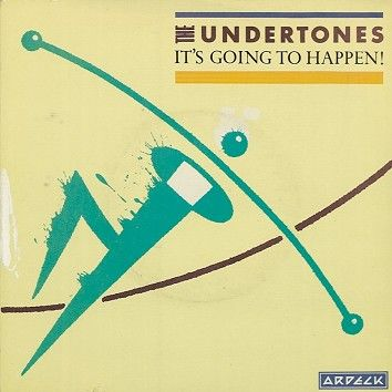 The Undertones - It's Going To Happen! (Download) - Download