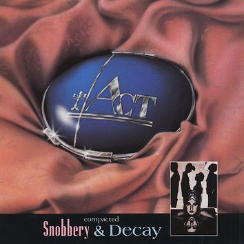Act - Snobbery and Decay (Compacted)[Download] - Download