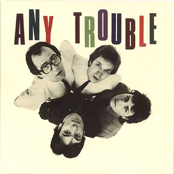 Any Trouble - Where Are All The Nice Girls? (Download) - Download