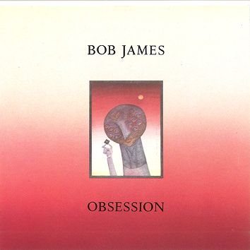 Bob James - Obsession (Download) - Download
