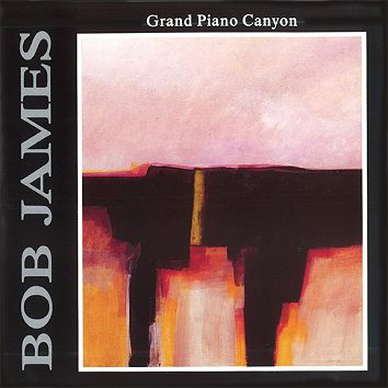 Bob James - Grand Piano Canyon (Download) - Download