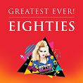 Various - Greatest Ever Eighties  (Download)