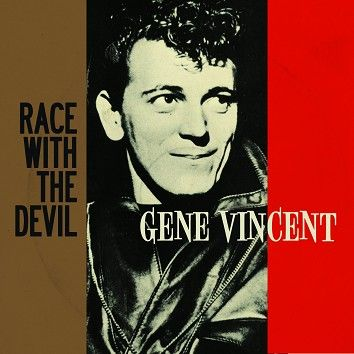 Gene Vincent - Race With The Devil (Download) - Download