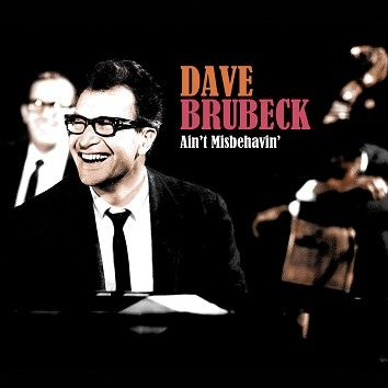Dave Brubeck - Ain't Misbehavin' (Download) - Download