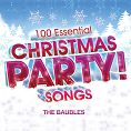 The Baubles - 100 Essential Christmas Party! Songs (Download)