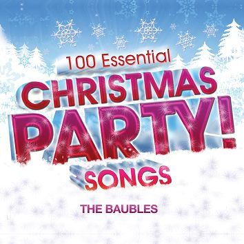 The Baubles - 100 Essential Christmas Party! Songs (Download) - Download