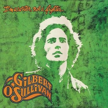 Gilbert O'Sullivan - I'm A Writer, Not A Fighter (Download) - Download