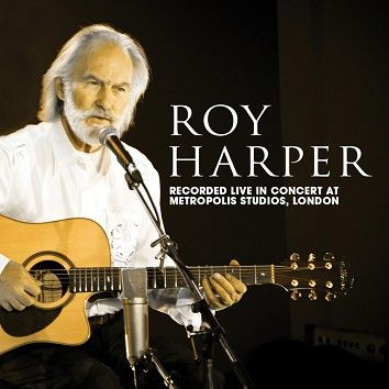 Roy Harper - Live In Concert at Metropolis Studios, London (Download) - Download