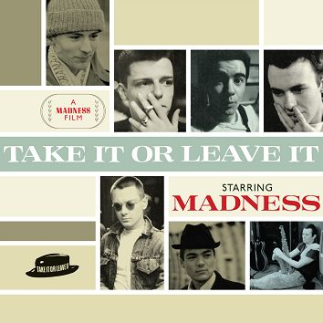 Madness - Take It Or Leave It (Download) - Download