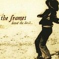 The Frames - Dance The Devil… (Download)