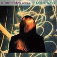 Kirsty MacColl - Titanic Days (Download)