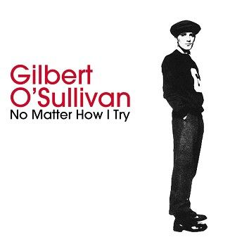 Gilbert O'Sullivan - No Matter How I Try (Download) - Download