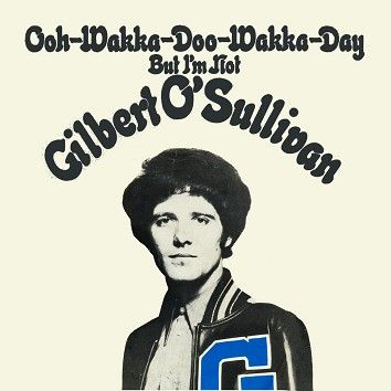 Gilbert O'Sullivan - Ooh-Wakka-Doo-Wakka-Day (Download) - Download