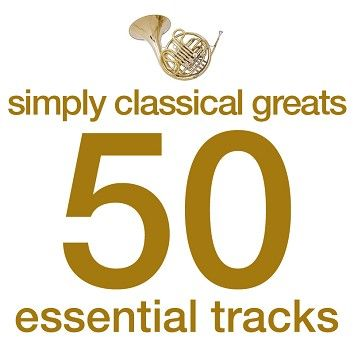 Various - Simply Classical Greats - 50 Essential Tracks (Download) - Download