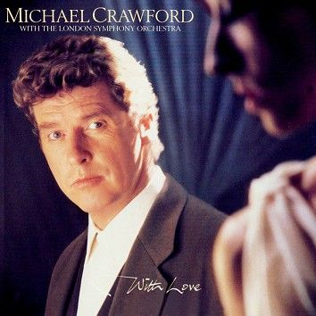 Michael Crawford & London Symphony Orchestra - With Love (Download) - Download