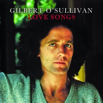 Gilbert O'Sullivan - Love Songs (Download) - Download