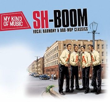 Various - My Kind Of Music - Sh Boom (Download) - Download