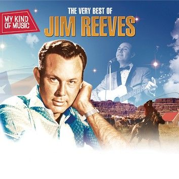 Jim Reeves - My Kind Of Music - The Very Best of Jim Reeves  (Download) - Download