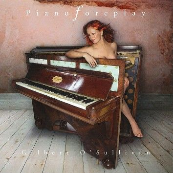 Gilbert O'Sullivan - Piano Foreplay  (Download) - Download