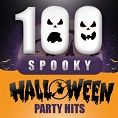 Various Artists - 100 Spooky Halloween Party Hits (Playlist)