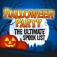 Various - Halloween Party - The Ultimate Spooky List (Playlist)