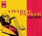 Charlie Parker - Charlie Parker - Chasin' The Bird (2CD) - CD