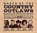Various - The Roots Of The Country Outlaws (2CD / Download)