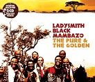 Ladysmith Black Mambazo - The Pure & The Golden (2CD)