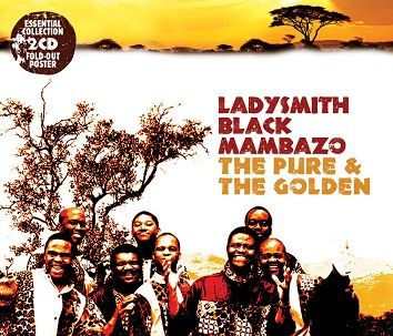 Ladysmith Black Mambazo - The Pure & The Golden (2CD) - CD