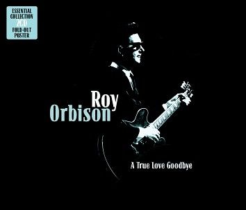 Roy Orbison - A True Love Goodbye (2CD / Download) - CD