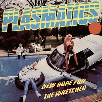 Plasmatics - New Hope For The Wretched (Download) - Download