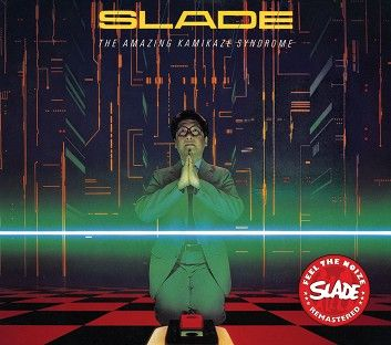 Slade - The Amazing Kamikaze Syndrome (CD) - CD