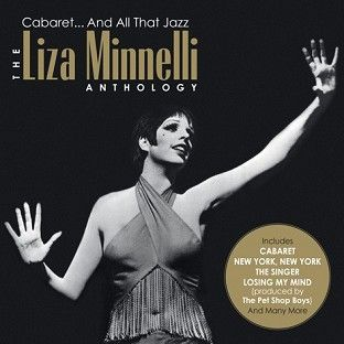 Liza Minnelli - Cabaret... And All That Jazz - The Liza Minnelli Anthology (2CD) - CD