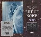 Art of Noise - Who's Afraid of the Art of Noise<br> (CD + DVD / Download) - CD