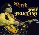 Jose Feliciano - No Jive - The Very Best Of - 1964-75 (2CD) - CD