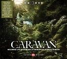 Caravan - Recorded live in concert at Metropolis Studios, London (CD+DVD / Download)