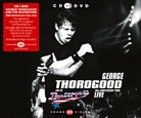 George Thorogood & The Destroyers - 30th Anniversary Tour: Live (CD/DVD)