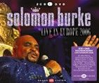 Solomon Burke - Live in Europe 2006 (2CD + DVD)