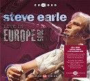 Steve Earle - Live in Europe 2005 (CD + DVD)